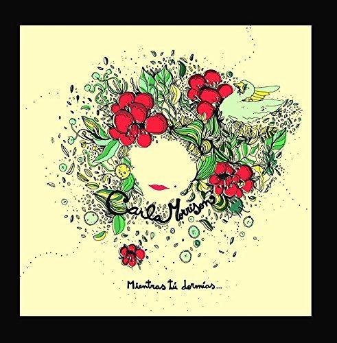 Mientras T?E Dorm?Eas by Carla Morrison Musica/Cosmica Records