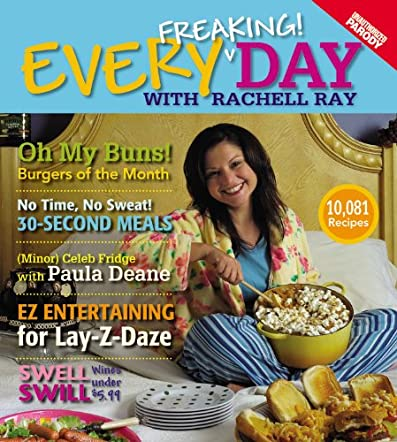 Every Freaking! Day with Rachell Ray
