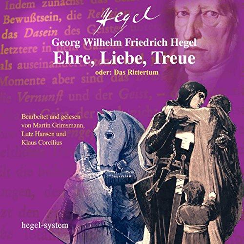 Ehre, Liebe, Treue oder: Das Rittertum Titelbild