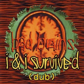 I & I Survived - Dub
