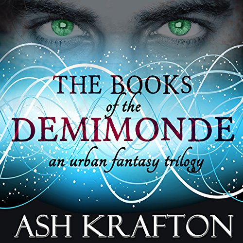 Demimonde: 3 Book Series                   By:                                                                                                                                 Ash Krafton                               Narrated by:                                                                                                                                 Kelly Pruner                      Length: 39 hrs and 5 mins     24 ratings     Overall 4.4