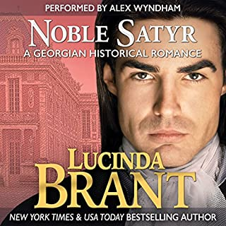 Noble Satyr: A Georgian Historical Romance                   By:                                                                                                                                 Lucinda Brant                               Narrated by:                                                                                                                                 Alex Wyndham                      Length: 11 hrs and 1 min     415 ratings     Overall 4.3