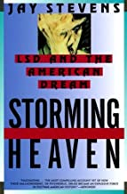 Storming Heaven; LSD and the American Dream