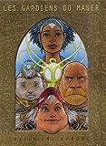 Les Gardiens du Maser - Coffret tomes 4 à 6