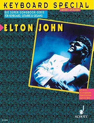 Elton John: Keyboard, Gitarre und Gesang. (Keyboard Special)
