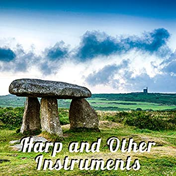 Harp and Other Instruments – Relaxing Celtic Music 2020