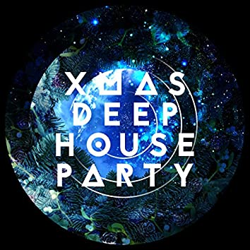Xmas Deep House Party