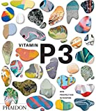 Vitamin P3. New perspectives in painting (ART)
