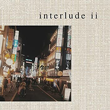 Interlude II ; Sleep For Cheaps
