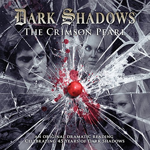 Dark Shadows - The Crimson Pearl audiobook cover art