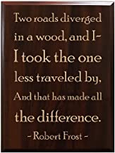 TimberCreekDesign Two roads diverged in a wood, and I - I took the one less traveled by, and that has made all the difference. Robert Frost Decorative Carved Wood Sign Quote, Faux Cherry