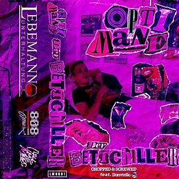 Der Bettchiller (feat. Donvtello) [Chopped & Screwed]