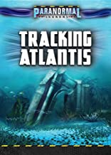 Tracking Atlantis (Paranormal Seekers)