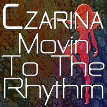 Movin to the Rhythm