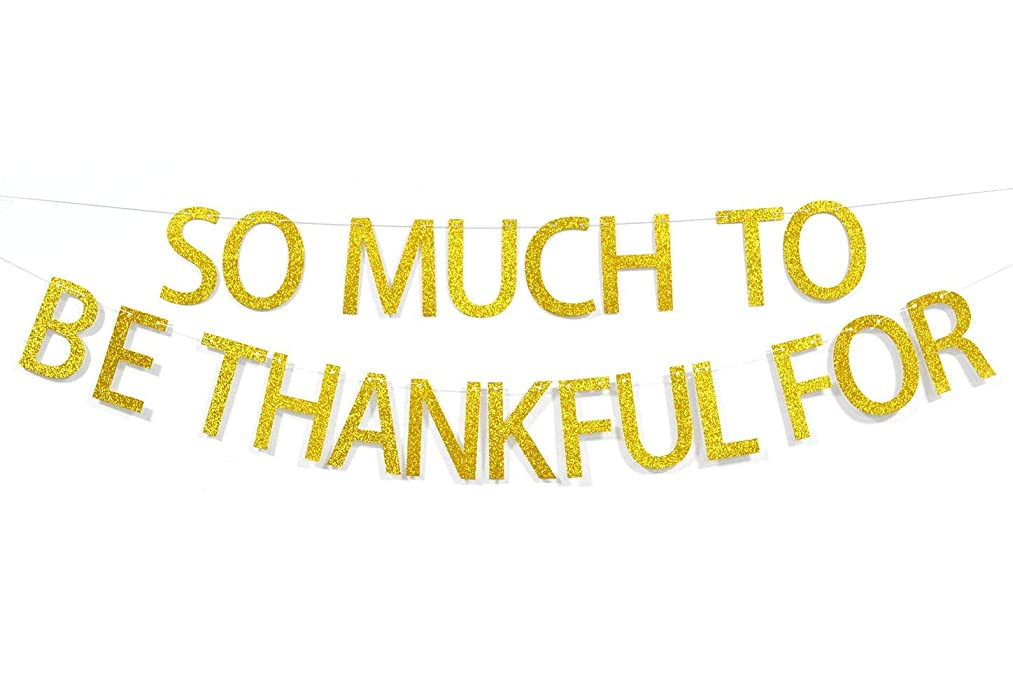 So Much To Be Thankful For Gold Glitter Banner Sign, Thanksgiving Friends Party Decor Seasonal Fall Home Decor (Gold)