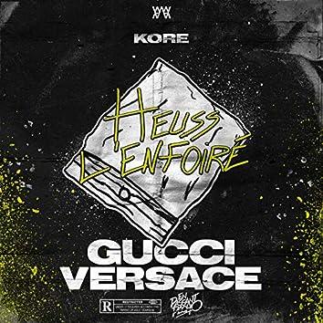 Gucci Versace (Extrait de la BO de « En Passant Pécho »)