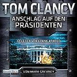 Anschlag auf den Präsidenten - Tom Clancy