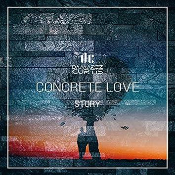Concrete Love Story