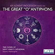 Advent Procession based on The Great O Antiphons by Choirs of St. Mark's Cathedral (2011-06-24)