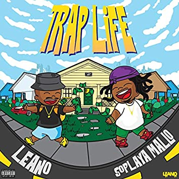 Trap Life (feat. SoPlaya Mallo)