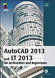 AutoCAD 2013 für Architekten und Ingenieure (mitp Grafik) (German Edition)