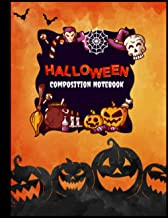 Halloween Composition Notebook: Funny Halloween Books for Kids - Halloween Pumpkins Scary Notebook - Composition Book for ...