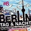 Berlin - Tag & Nacht - Vol. 6