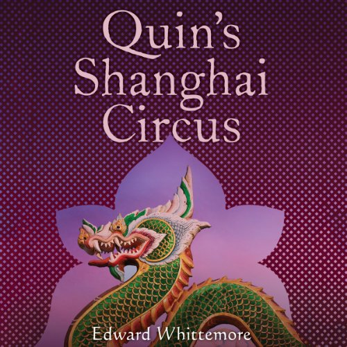 Quin's Shanghai Circus audiobook cover art