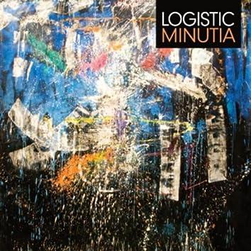 Logistic Minutia