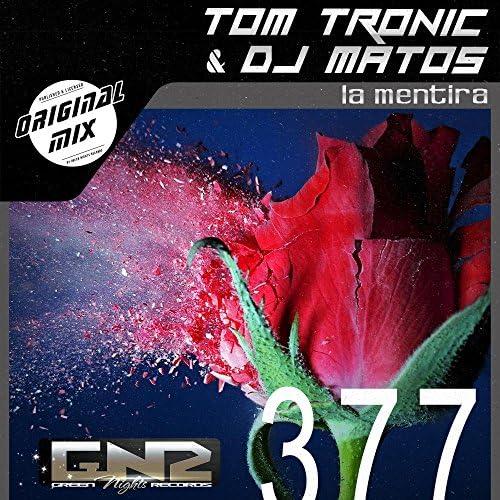 Tom Tronic and DJ Matos