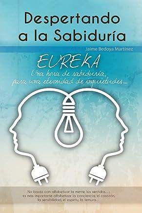 Despertando a la sabiduría: Eureka