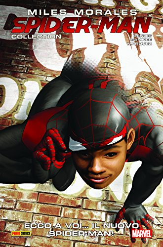 Miles Morales Spider-Man Collection 2 Ecco A Voi Il Nuovo Spider-Man