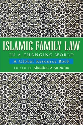 Compare Textbook Prices for Islamic Family Law in A Changing World: A Global Resource Book  ISBN 9781842770931 by An-Na'im, Abdullahi A.