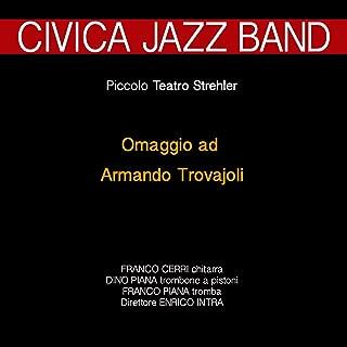 Omaggio ad Armando Trovajoli (feat. Dino Piana, Franco Piana, Franco Cerri) [Jazz al Piccolo Teatro Strehler]
