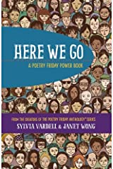 HERE WE GO: A Poetry Friday Power Book Paperback