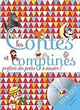 Les contes et comptines préférés des petits avec 1 CD audio