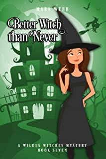 Better Witch than Never