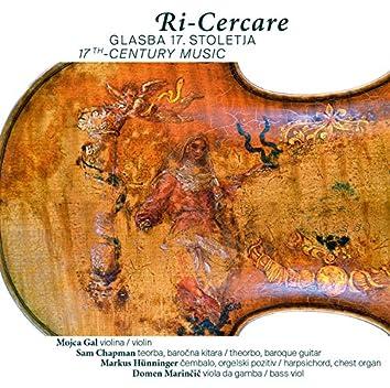 Ri-Cercare - 17th Century Music