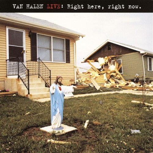 Live: Right Here, Right Now. / Van Halen