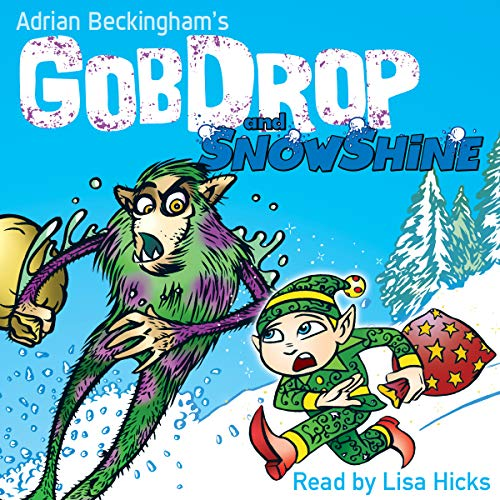 GobDrop and Snowshine audiobook cover art