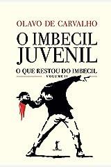 O Imbecil Juvenil - O que Restou do Imbecil - Vol. II Capa comum