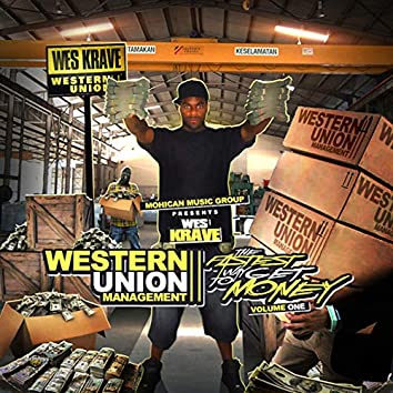 Western Union Management: The Fastest Way to Get Money, Vol. 1