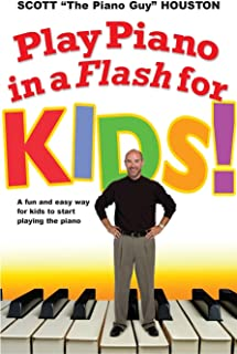 Play Piano in a Flash for Kids!: A Fun and Easy Way for Kids