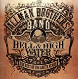 Hell & High Water: The Best of the Arista Years von The Allman Brothers Band