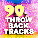 90's Throwback Tracks