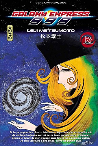 Galaxy Express 999, Tome 12 :