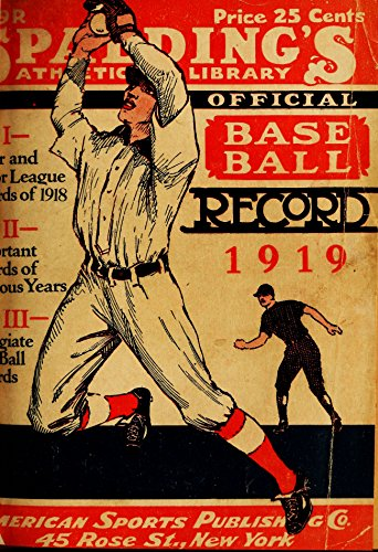 Spalding's official base ball record 1919 (History of Baseball Book 3) (English Edition)