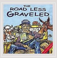 Road Less Graveled