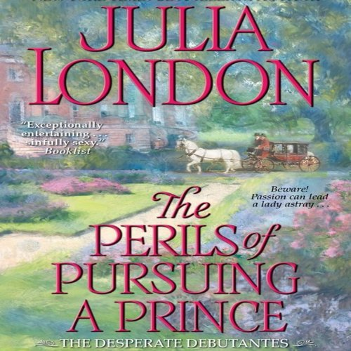 The Perils of Pursuing a Prince audiobook cover art
