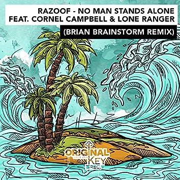No Man Stands Alone (Brian Brainstorm Remix)